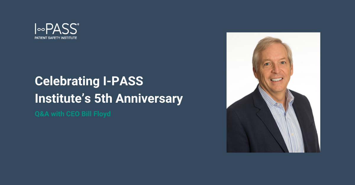 Celebrating I-PASS Institute's 5th Anniversary: Q&A with CEO Bill Floyd